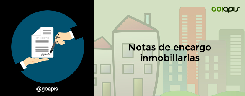 Nota de encargo inmobiliaria: Modelos que deberías tener en tu agencia
