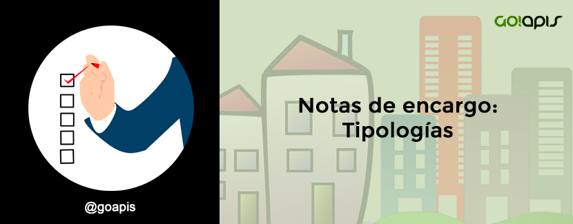 Tipos de notas de encargo inmobiliarias