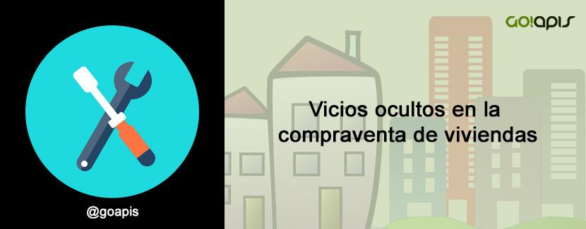 Vicios ocultos en la compraventa de viviendas